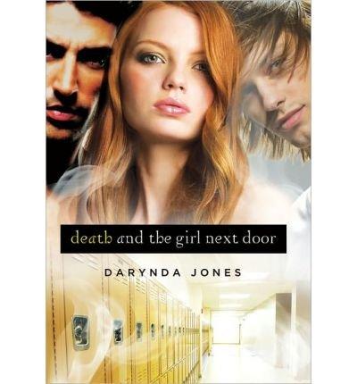 [( Death and the Girl Next Door )] [by: Darynda Jones] [Oct-2012]