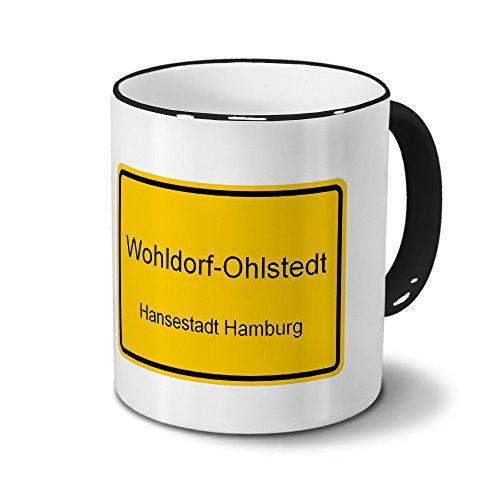 Städtetasse Wohldorf-Ohlstedt - Hansestadt Hamburg - Design Ortsschild - Stadt-Tasse, City-Mug, Becher Schwarz