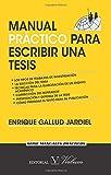 Manual Practico Para Escribir Una Tesis (Colección Cervantes)