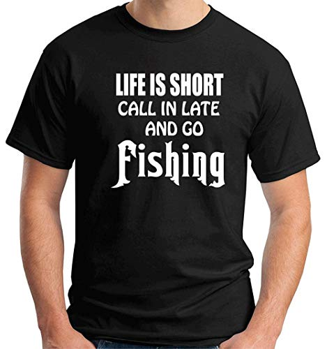 T-Shirt Hombre Negro FUN2355 Life is Short Call in Late and go Fishing 417ed8012aeba