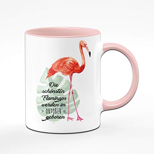 Tassenbrennerei Flamingo Tasse mit Spruch Die schönsten Flamingos Werden im Oktober geboren - Geschenk zum Geburtstag, Geburtstagstasse, Tassen mit Sprüchen (Oktober)