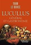 Lucullus - Général et gastronome