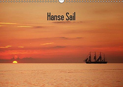 Hanse Sail (Wandkalender 2016 DIN A3 quer): Hanse Sail Warnemünde (Monatskalender, 14 Seiten) (CALVENDO Mobilitaet)
