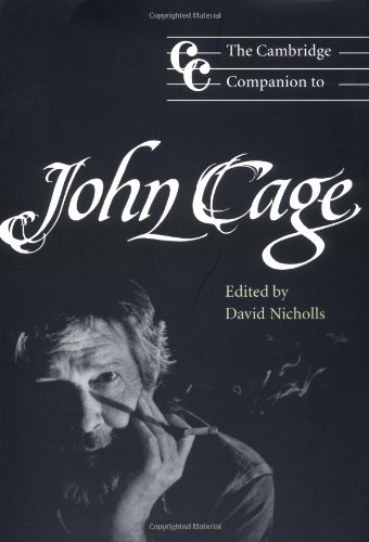 The Cambridge Companion to John Cage Paperback (Cambridge Companions to Music)