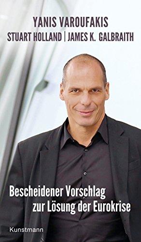 Buchseite und Rezensionen zu 'Bescheidener Vorschlag zur Lösung der Eurokrise' von Yanis Varoufakis