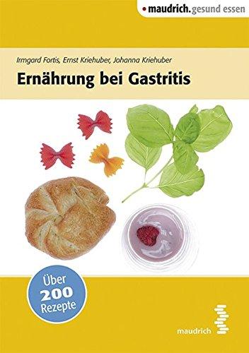 Image of Ernährung bei Gastritis (maudrich.gesund essen)