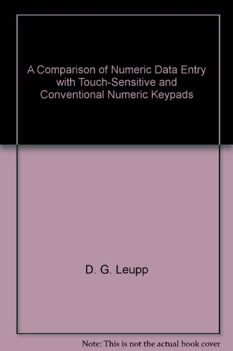 A Comparison of Numeric Data Entry with Touch-Sensitive and Conventional Numeric Keypads