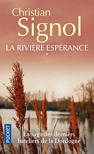 La Rivière espérance par Christian Signol