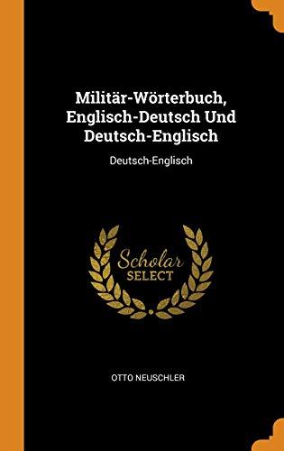 Militär-Wörterbuch, Englisch-Deutsch Und Deutsch-Englisch