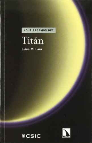 Titán (¿Qué sabemos de?)