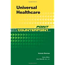 Universal Healthcare (Point/Counterpoint)