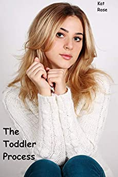 The Toddler Process (English Edition) van [Rose, Kat]