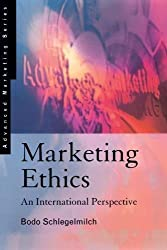 Marketing Ethics: An International Perspective (Advanced Marketing)