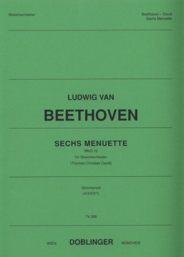 ?SECHS MENUETTE? WOO 10  SCORE FOR STRING ORCHESTRA BY LUDWIG VAN BEETHOVEN