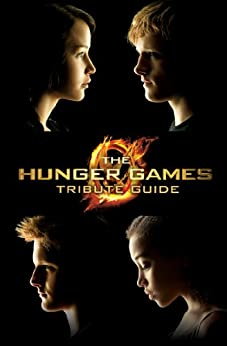 The Hunger Games Tribute Guide von [Seife, Emily]