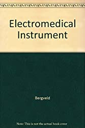 Electromedical Instrumentation: A Guide for Medical Personnel