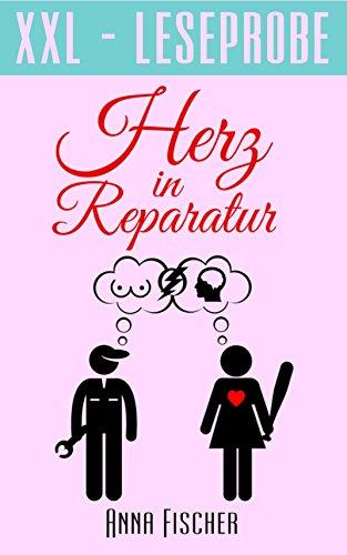 Herz in Reparatur (XXL-Leseprobe) (German Edition)