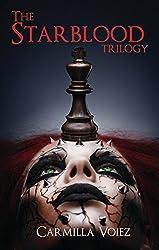 The Starblood Trilogy: Starblood, Psychonaut, Black Sun