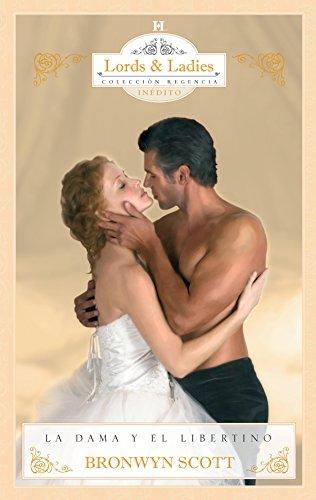 La Dama Y El Libertino por Scott, Bronwyn