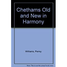 Chethams Old and New in Harmony