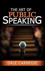 The Art of Public Speaking (English Edition)