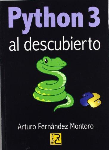 Python 3 al descubierto por Arturo Fernández Montoro