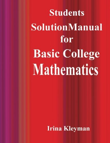 Students Solutions Manual  for  Basic College  Mathematics