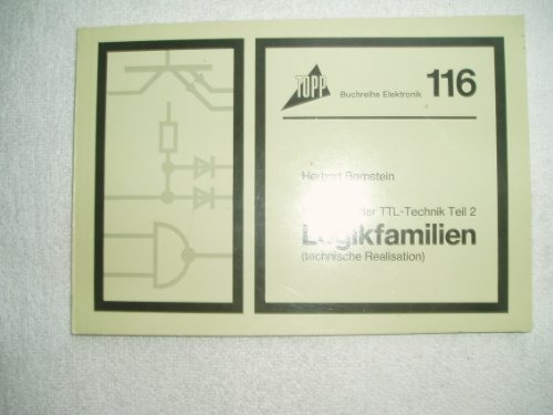 Handbuch der TTL- Technik II. Logikfamilien.