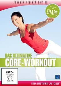 Das ultimative Core-Workout - Johanna Fellner Edition (empfohlen von SHAPE) (2009)