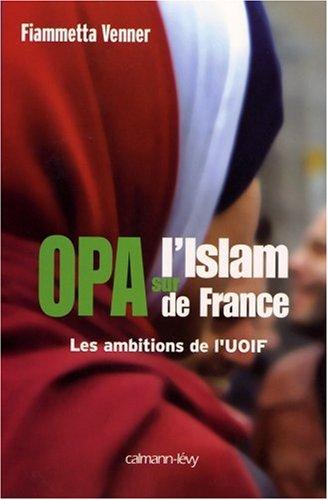 OPA sur l'islam de France : Les ambitions de l'UOIF