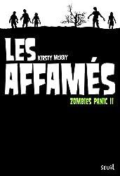 Les Affamés. Zombies Panic, tome 2 (2)