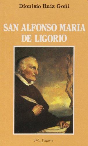 San Alfonso María de Ligorio. Un grande al servicio de los más pequeños (1696-1787) (POPULAR) por Dionisio Ruiz Goñi