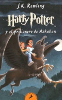 [(Harry Potter - Spanish : Harry Potter Y El Prisionero De Azkaban - Paperback)] [By (author) Joanne K. Rowling] published on (February, 2011)
