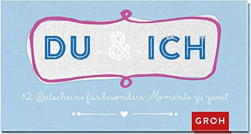 Preisvergleich Produktbild Gutscheinbuch Du und ich: 12 Gutscheine für besondere Momente zu zweit