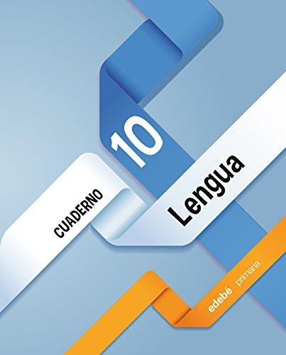 Lengua, 4 Educación Primaria. Cuaderno 10