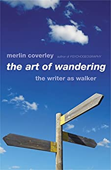 The Art of Wandering by [Coverley, Merlin]