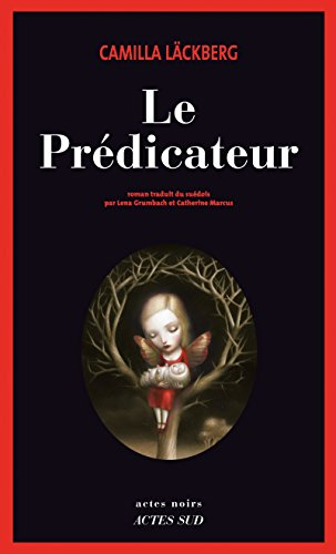 Le prédicateur (Actes noirs) (French Edition) eBook: Camilla ...