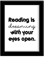 TIED RIBBONS Reading is Dreaming with Your Open Eyes Framed Poster(13.6 inch X 10.2 inch)