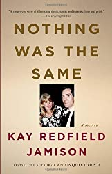 Nothing Was the Same by Kay Redfield Jamison (2011-01-11)