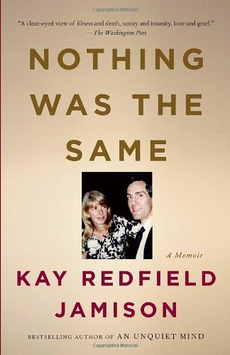 Nothing Was the Same by Jamison, Kay Redfield (2011) Paperback