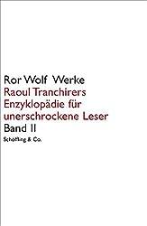 Raoul Tranchirers Enzyklopädie für unerschrockene Leser in drei Bänden 2