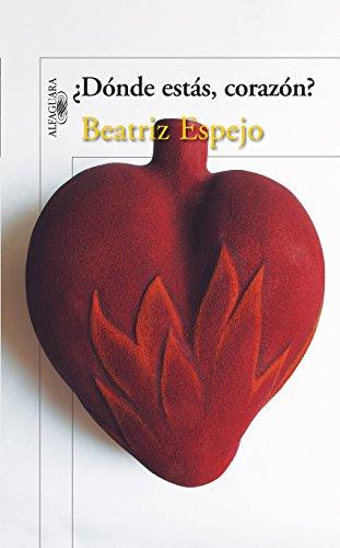 ¿Dónde estás, corazón? por Beatriz Espejo