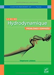Hydrodynamique : Problèmes corrigés