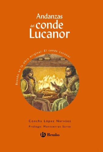 Andanzas del Conde Lucanor (Castellano - A Partir De 10 Años - Andanzas)