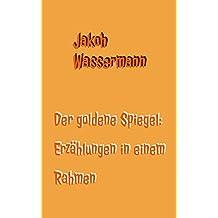 e-book Der goldene Spiegel (German Edition)