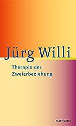 Therapie der Zweierbeziehung: Einführung in die analytische Paartherapie - Anwendung des Kollusionskonzepts - Beziehungsgestaltung im therapeutischen Dreieck