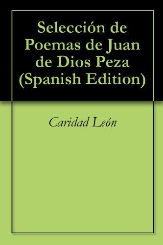 Selección de Poemas de Juan de Dios Peza por Caridad León