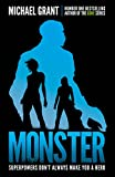 Monster: The GONE series may be over, but it's not the end of the story (The Monster Series Book 1)