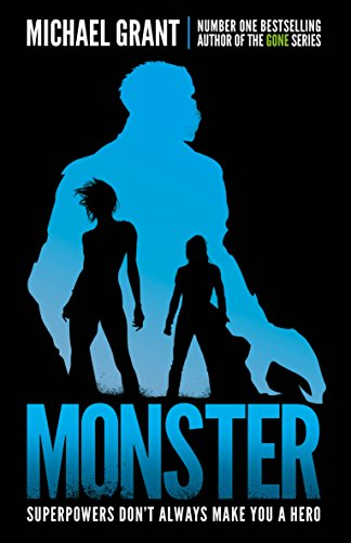 Monster: The GONE series may be over, but it's not the end of the story (The Monster Series) por Michael Grant