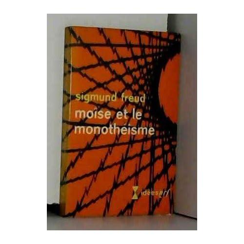 Moïse et le monotheisme